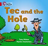 Mitton, Tony: Tec and the Hole: Band 02a/Red A