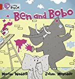 Waddell, Martin: Ben and Bobo: Band 2B/Red (Collins Big Cat)
