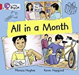 Hughes, Monica: All in a Month: Red B/ Band 2B (Collins Big Cat)