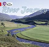 MacDonald, Fiona: River Journey: Red B/ Band 2B (Collins Big Cat)