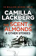 The Scent of Almonds and other stories by…