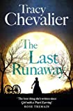 Chevalier, Tracy: The Last Runaway
