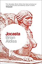 Jocasta: Wife and Mother by Brian Aldiss