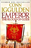 Conn Iggulden: Emperor the Blood of Gods Pb