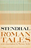 Stendhal: The Roman Tales