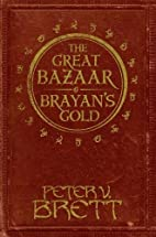 The Great Bazaar and Brayan's Gold by Peter…