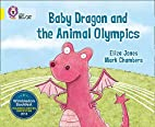 Baby Dragon and the Animal Olympics (Collins…