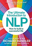 Bandler, Richard: The Ultimate Introduction to NLP: How to build a successful life