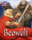 Ganeri, Anita: Beowulf: Gold Band 9/Ruby Band 14 (Collins Big Cat Progress)