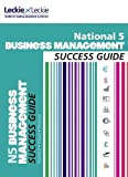 Ross, Anne: National 5 Business Management Success Guide