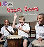 MacDonald, Fiona: Boom, Boom: Band 2B/Red (Collins Big Cat Phonics)