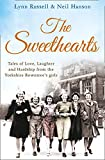 Russell, Lynn: The Sweethearts: Tales of Love, Laughter and Hardship from the Yorkshire Rowntree's Girls