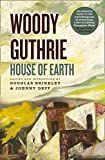 Woody Guthrie: House of Earth Pb