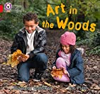 Art in the Woods by Elizabeth Galloway