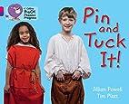 Pin and Tuck It! by Jillian Powell