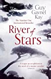 Guy Gavriel Kay: River of Stars