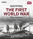 Mapping the First World War: The Great War…