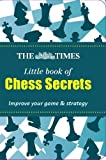 Keene, Raymond: The Times Little Book of Chess Secrets