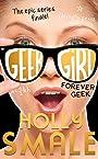 Forever Geek (Geek Girl) - Holly Smale