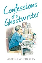 Confessions of a Ghostwriter (The…