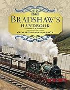Bradshaw's Handbook: 1861 Railway Handbook…