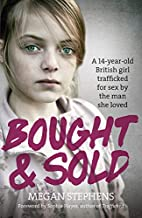 Bought and Sold by Megan Stephens