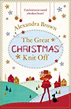 The Great Christmas Knit-Off: A Novel…