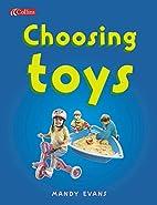 Choosing Toys (Spotlight on Fact) by Maureen…