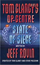 Tom Clancy's Op-Centre State of Siege…