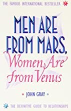 Xmen Are from Mars Women Are F by John Gray