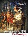 Cooper, James Fenimore: The Deerslayer (Collins Classics)