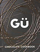 GÜ Chocolate Cookbook by GÜ