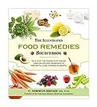 The illustrated food remedies sourcebook :…