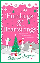 Humbugs and Heartstrings by Catherine…