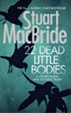 22 Dead Little Bodies and Other Stories by…