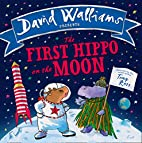 The First Hippo on the Moon by David…