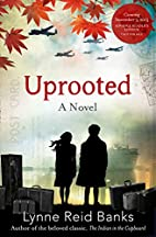 Uprooted - A Canadian War Story by Lynne…