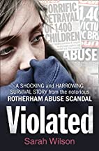 Violated: A Shocking and Harrowing Survival…