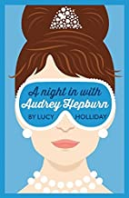 A Night In With Audrey Hepburn by Lucy…