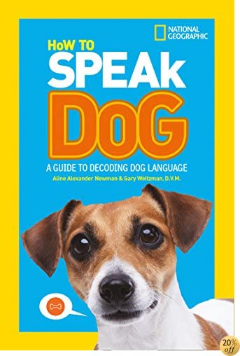 THow To Speak Dog: A Guide to Decoding Dog Language