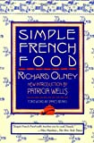 Olney, Richard: Simple French Food