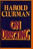 Harold Clurman: On Directing