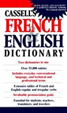 Cassell's French & English Dictionary by J.…