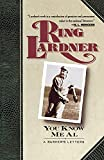 Lardner, Ring: You Know Me Al