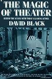 Black, David: Magic of Theater