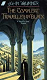 John Brunner: The Compleat Traveller in Black (Collier Nucleus Science Fiction)