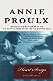 Proulx, Annie: Heart Songs and Other Stories