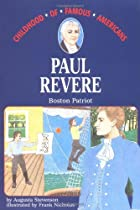 Paul Revere: Boston Patriot by Augusta&hellip;