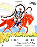 Goble, Paul: The Gift of the Sacred Dog (Reading Rainbow Book)