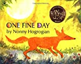 Hogrogian, Nonny: One Fine Day